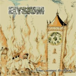 ELYSIUM - Nine Ways To Leave