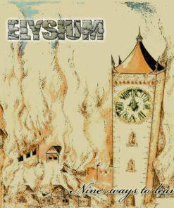ELYSIUM - Nine Ways To Leave