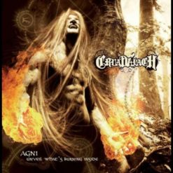 CRUADALACH - AGNI – Unveil what's burning inside