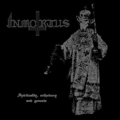 INMORTUS - Spirituality Orthodoxy And Genesis