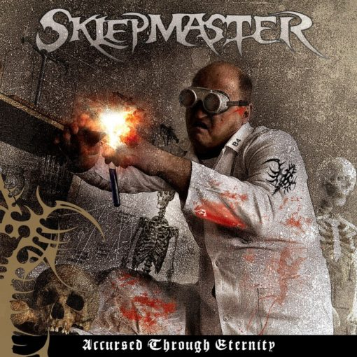 SKLEPMASTER - - Accursed Through Eternity
