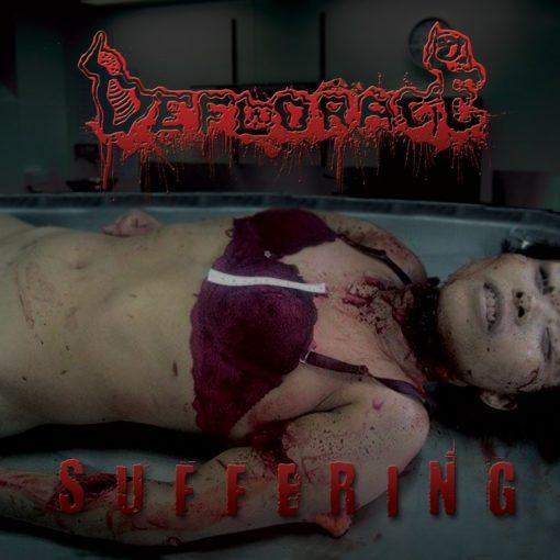 DEFLORACE - Suffering