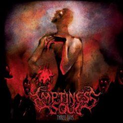 EMPTINESS SOUL – Three Days