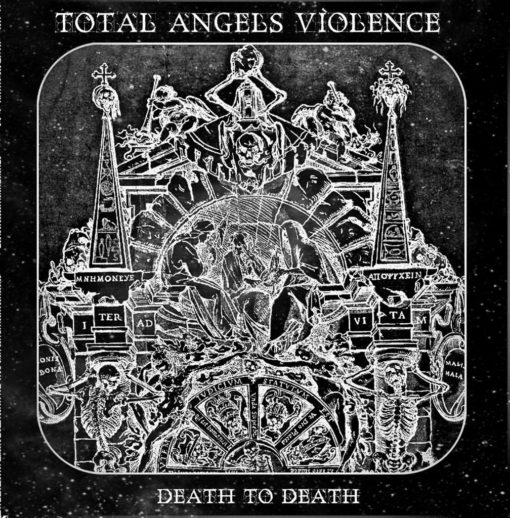 TOTAL ANGELS VIOLENCE - Death To Death