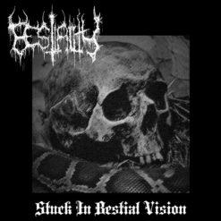 BESTIALITY - Stuck In Bestial Vison