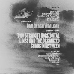 DAN DEAGH WEALCAN - Two Straight Horizontal ...