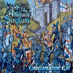 ANTIQUUS SCRIPTUM - Conclamatum Est (reedice)