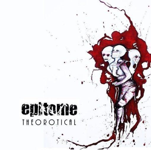 EPITOME - TheoROTIcal (reedice)