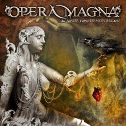 OPERA MAGNA - Del Amos Y Otros Demonios - Acto