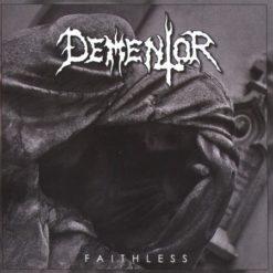 DEMENTOR - Faithless