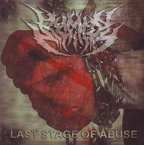 HUMAN NIHILITY - Last Stage Of Abuse