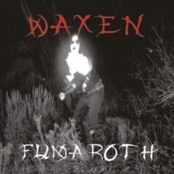 WAXEN - Fumaroth
