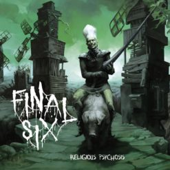 FINAL SIX - Religious Psychosis