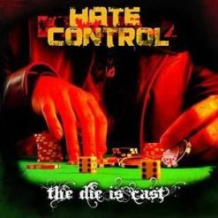 HATE CONTROL - The Die Is Cast