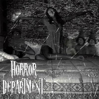 HORROR DEPARTMENT - Horror Department