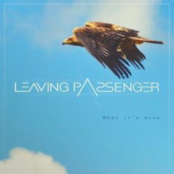 LEAVING PASSENGER - When It´s Done