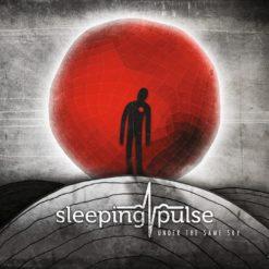 SLEEPING PULSE - Under The Same Sky
