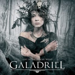 GALADRIEL - Lost In The Ryhope Wood
