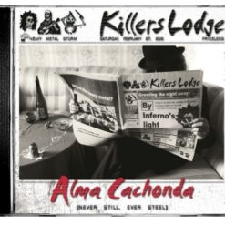 KILLERS LODGE - Alma Cachonda