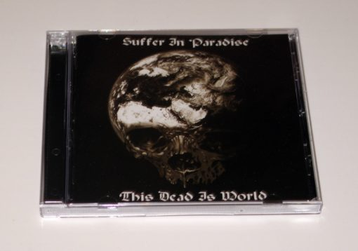 SUFFER IN PARADISE - This Dead Is World