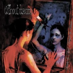 WITHOUT DREAMS - Rejected By Angel, Betrayed By Demon