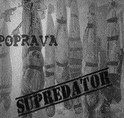 POPRAVA - Supredator