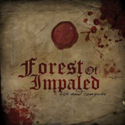 FOREST OF IMPALED - Rise And Conquer