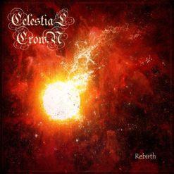 CELESTIAL CROWN - Rebirth