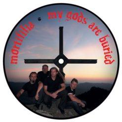 MORTIFILIA - My Gods Are Buried