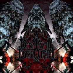 BESTIAL DEFORM - ... Ad Leones