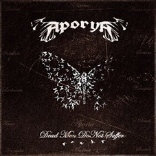 APORYA - Dead Men Do Not Suffer