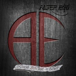 ALTER EGO - Back To Rock & Roll