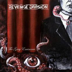 REVENGE DIVISION - The Grey Eminence