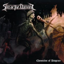 SINS OF THE DAMNED - Chronicles Of Disgrace