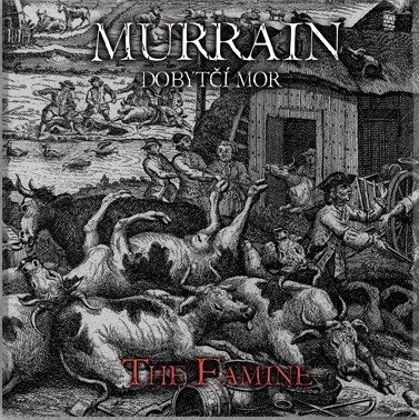 MURRAIN - The Famine