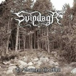SVIPDAGR - To Torment The Men