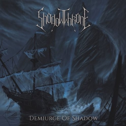 SHADOWTHRONE - Demiurge Of Shadow