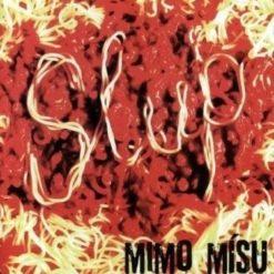 SLUP - Mimo mísu