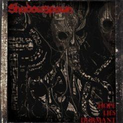 SHADOWSPAWN - Hope Lies Dormant