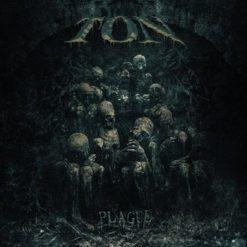 TON - Plague