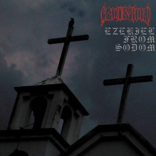 CLANDESTINED - Ezekiel From Sodom