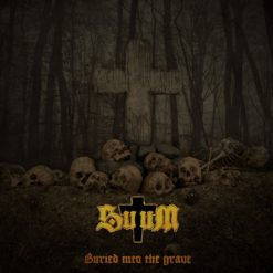SUUM - Buried Into The Grave