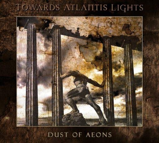 TOWARDS ATLANTIS LIGHTS - Dust Of Aeons