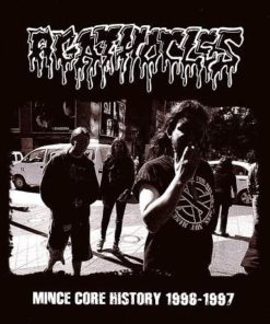 AGATHOCLES - Mince Core History 1996-1997