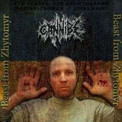 CANNIBE - Beast Of Zhytomyr