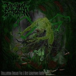 INTESTINAL EXTIRPATION - Swallowing Humans For A New Amorphous Breed