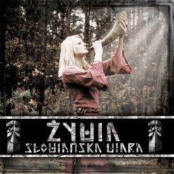 ŻYWIA - Słowiańska Wiara