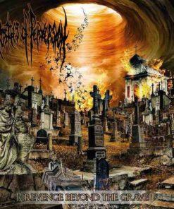 APOSTLES OF PERVERSION - Revenge Beyond The Grave