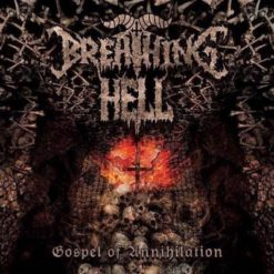 BREATHING HELL - Gospel Of Annihilation