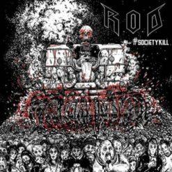 R.O.D. - Society Kill
